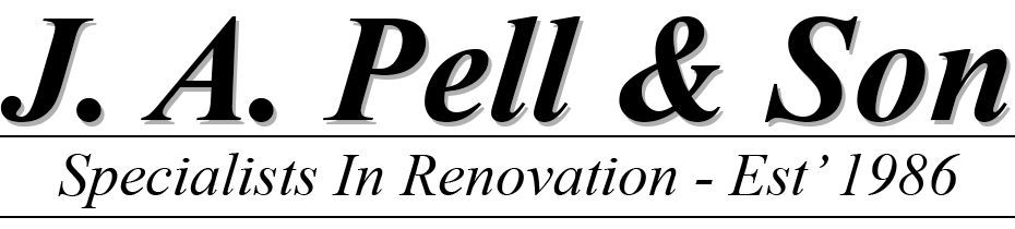 J. A. Pell & Son – Specialists In Renovation – Est' 1986